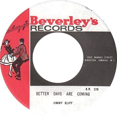 Jimmy Cliff - Better Days Are Coming