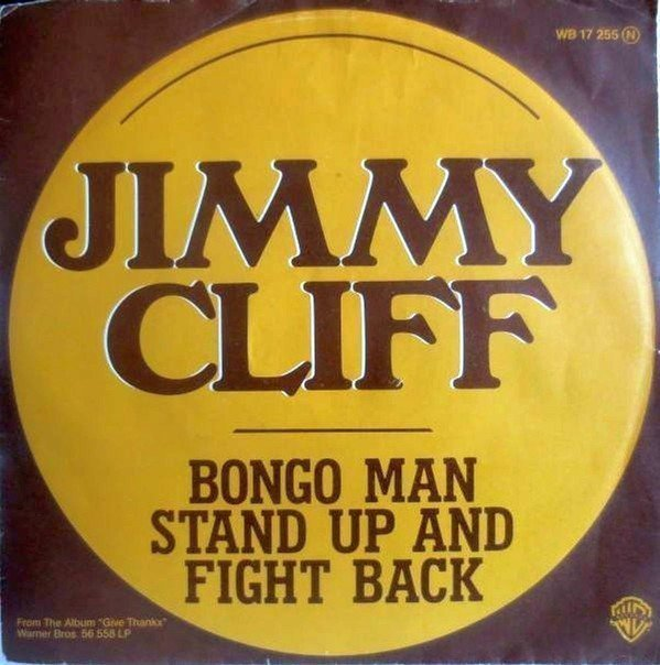 Jimmy Cliff - Bongo Man / Stand Up And Fight Back