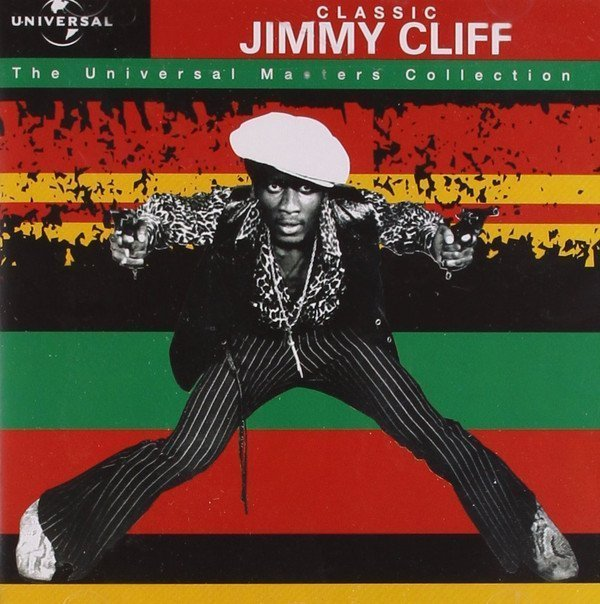 Jimmy Cliff - Classic Jimmy Cliff