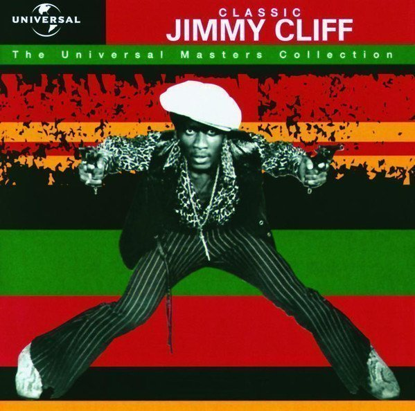 Jimmy Cliff - Classic - The Universal Masters Collection