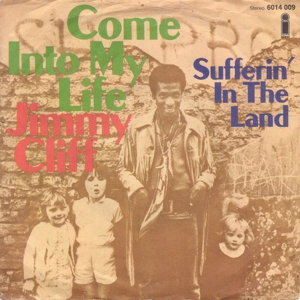 Jimmy Cliff - Come Into My Life