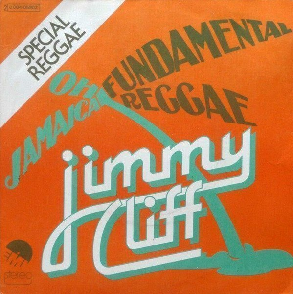Jimmy Cliff - Fundamental Reggae / Oh Jamaica