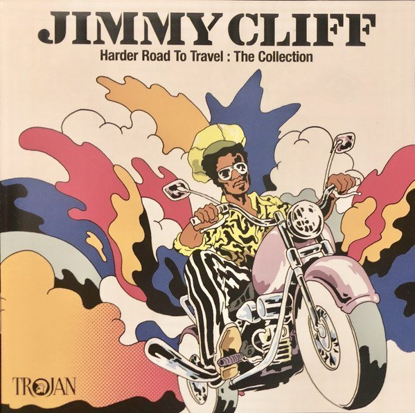 Jimmy Cliff - Harder Road To Travel: The Collection