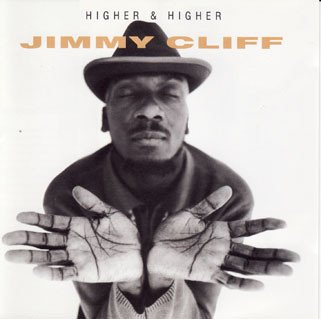 Jimmy Cliff - Higher & Higher