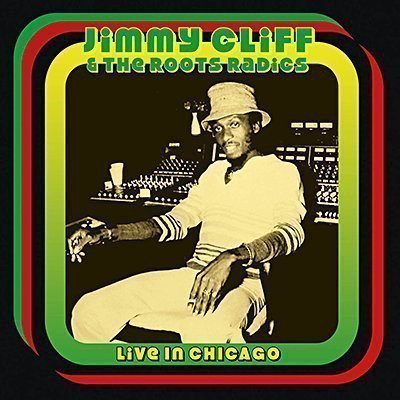 Jimmy Cliff - Live In Chicago