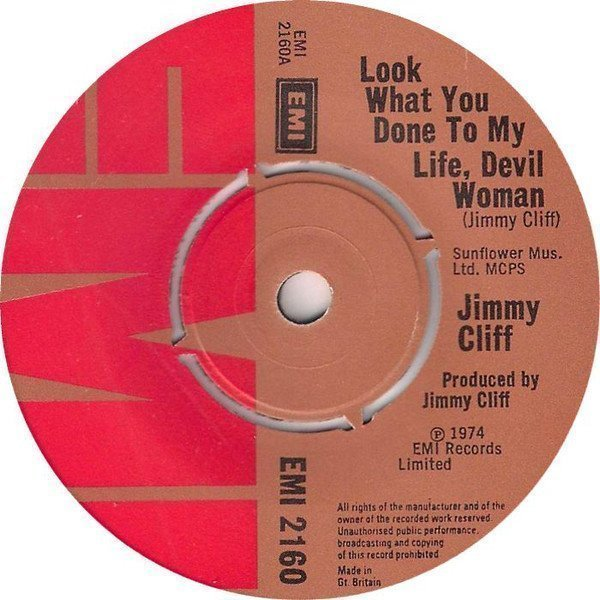 Jimmy Cliff - Look What You Done To My Life, Devil Woman