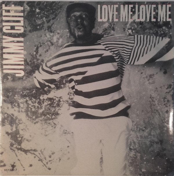 Jimmy Cliff - Love Me Love Me