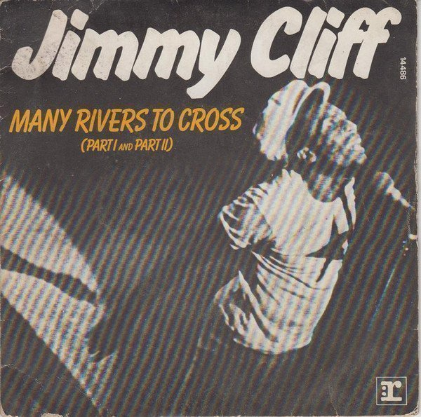 Jimmy Cliff - Many Rivers To Cross (Part I And Part II)