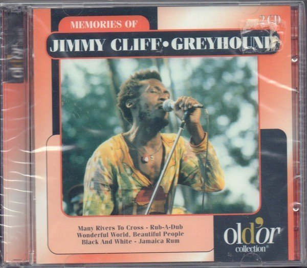 Jimmy Cliff - Memories Of Jimmy Cliff-Greyhound
