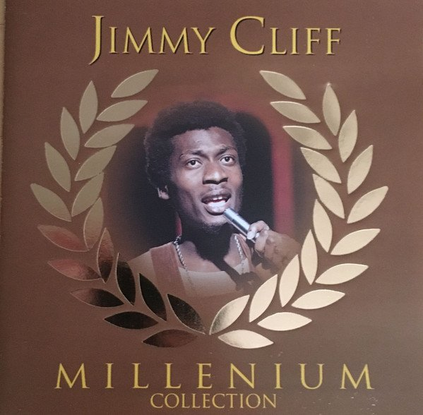 Jimmy Cliff - Millenium Collection