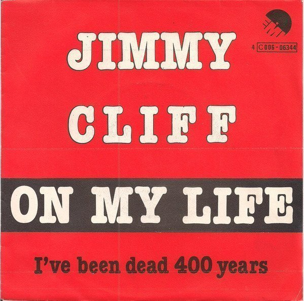 Jimmy Cliff - On My Life