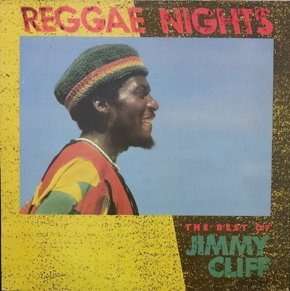 Jimmy Cliff - Reggae Nights - The Very Best Of Jimmy Cliff