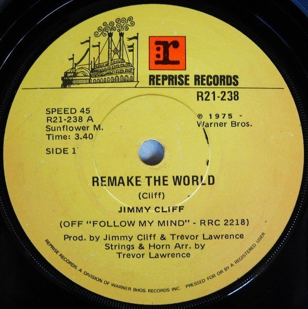 Jimmy Cliff - Remake The World / If I Follow My Mind