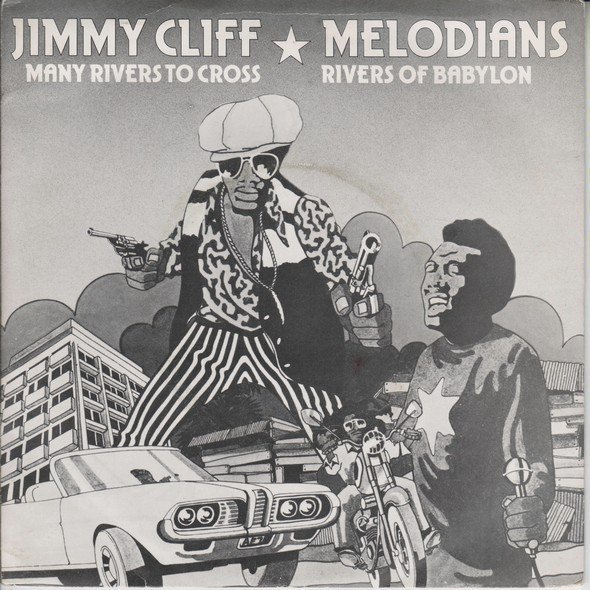 Jimmy Cliff - Rivers Of Babylon / Many Rivers To Cross