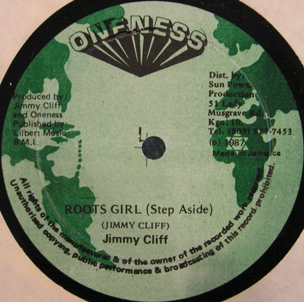 Jimmy Cliff - Roots Girl (Step Aside)