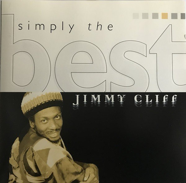 Jimmy Cliff - Simply The Best