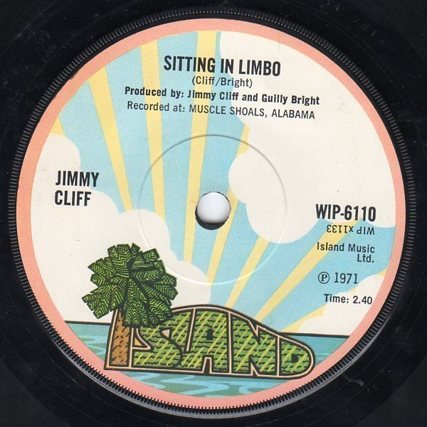 Jimmy Cliff - Sitting In Limbo / The Bigger They Come The Harder They Fall