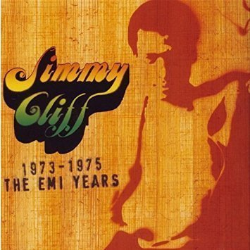 Jimmy Cliff - The EMI Years 1973-1975