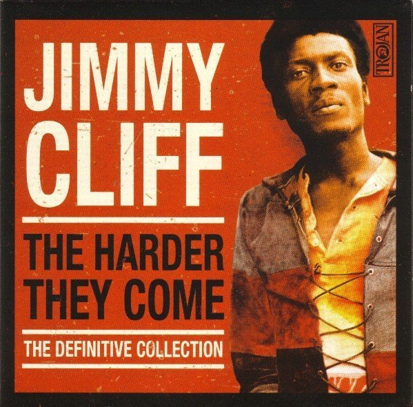 Jimmy Cliff - The Harder They Come: The Definitive Collection