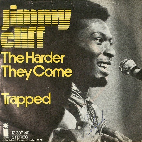 Jimmy Cliff - The Harder They Come / Trapped