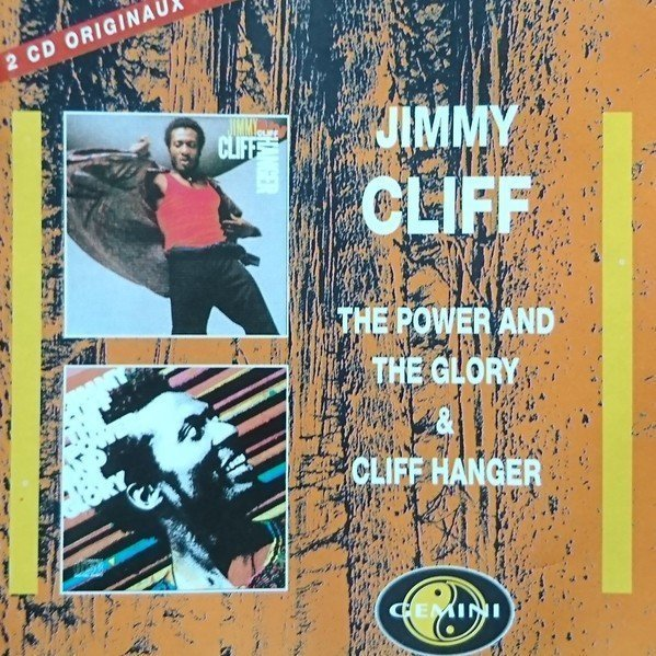 Jimmy Cliff - The Power And The Glory & Cliff Hanger