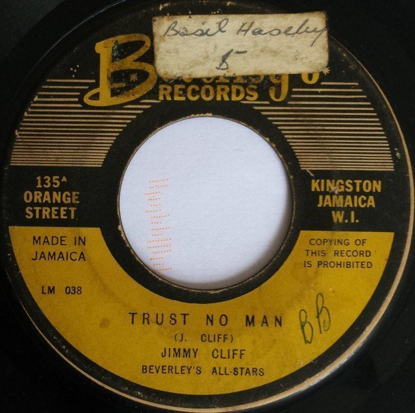 Jimmy Cliff - Trust No Man / Never Too Old To Learn