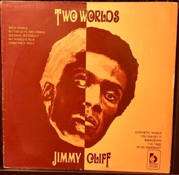Jimmy Cliff - Two Worlds