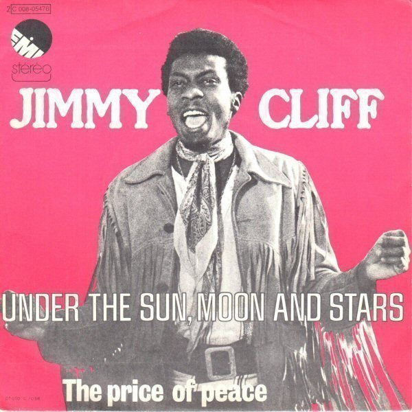 Jimmy Cliff - Under The Sun, Moon And Stars