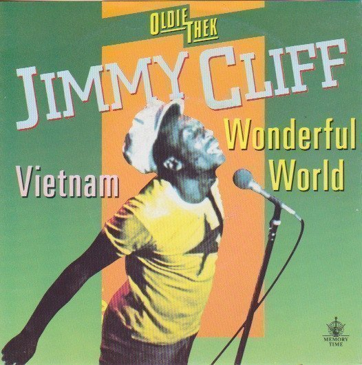 Jimmy Cliff - Vietnam / Wonderful World