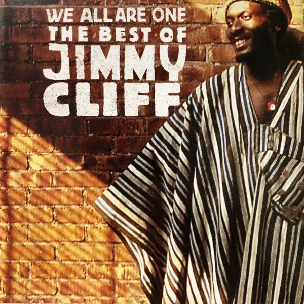 Jimmy Cliff - We All Are One: The Best Of