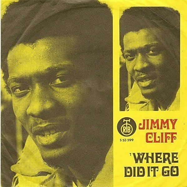 Jimmy Cliff - Where Did It Go