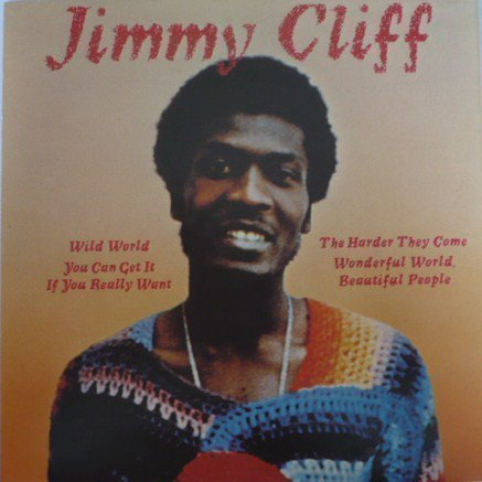 Jimmy Cliff - Wild World