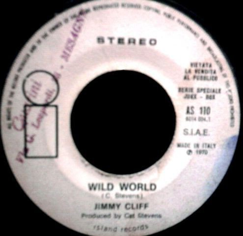 Jimmy Cliff - Wild World / Our World