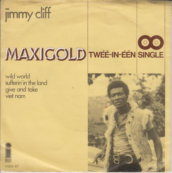 Jimmy Cliff - Wild World / Sufferin