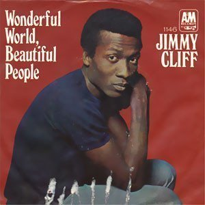 Jimmy Cliff - Wonderful World, Beautiful People / Waterfall