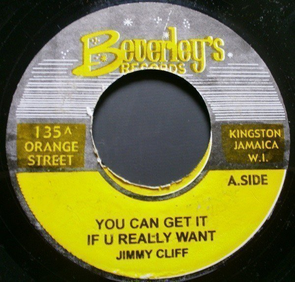 Jimmy Cliff - You Can Get It If U Really Want