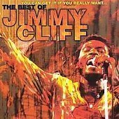 Jimmy Cliff - You Can Get It If You Really Want... The Best Of