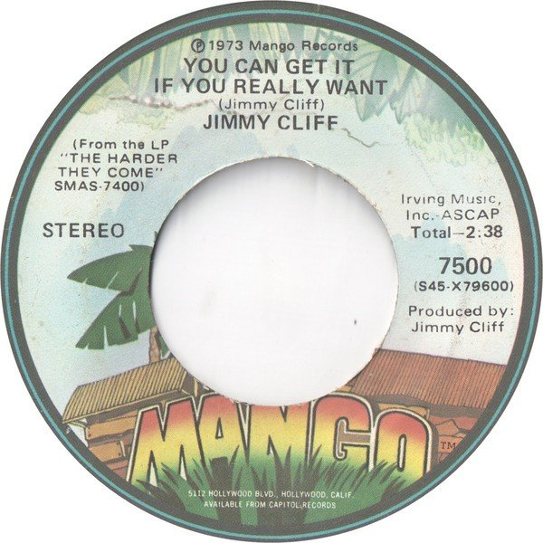 Jimmy Cliff - You Can Get It If You Really Want / The Harder They Come