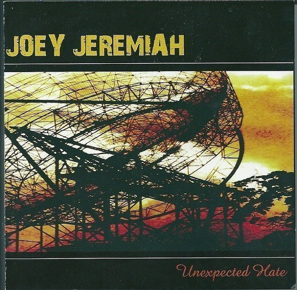 Joey Jeremiah - Unexpected Hate