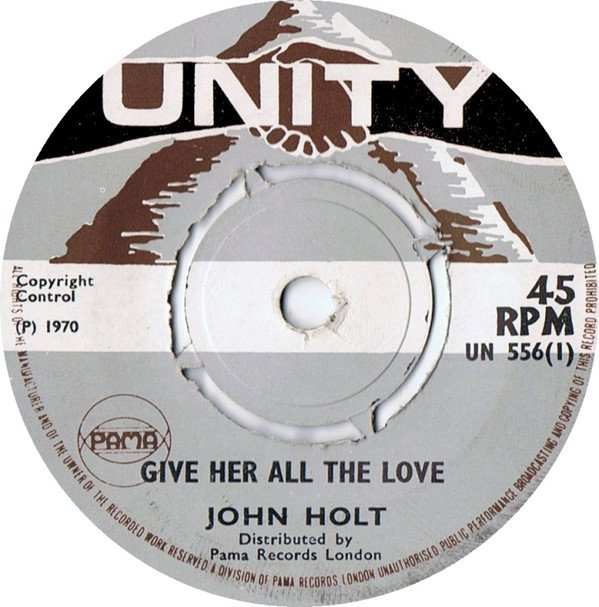 John Holt - Give Her All The Love / Nobody But You