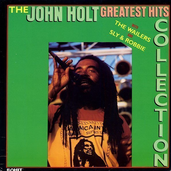 John Holt - Greatest Hits Collection