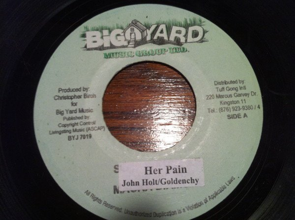 John Holt - Her Pain / Take A Little Time