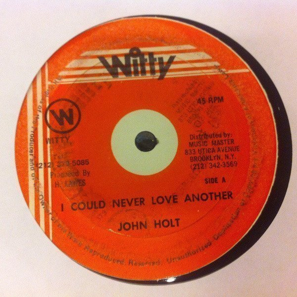 John Holt - I Could Never Love Another