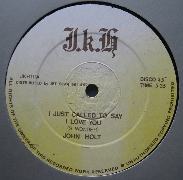 John Holt - I Just Called To Say I Love You