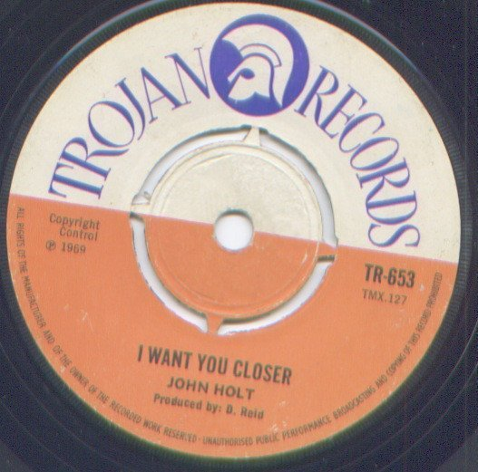 John Holt - I Want You Closer / Out Of Sight