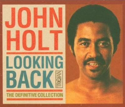 John Holt - Looking Back (The Definitive Collection)