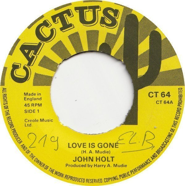 John Holt - Love Is Gone / Time Is The Master