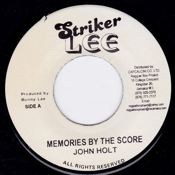 John Holt - Memories By The Score / You Are My Number One