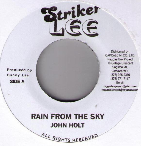 John Holt - Rain From The Sky / Bring It  Home To Me