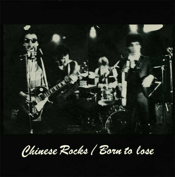 Johnny Thunders And The Heartbreakers - Chinese Rocks / Born To Lose